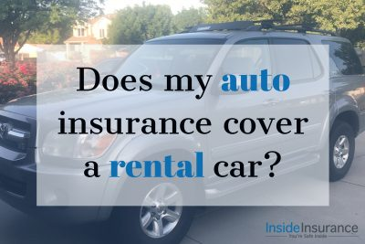 Does auto insurance cover a rental car?
