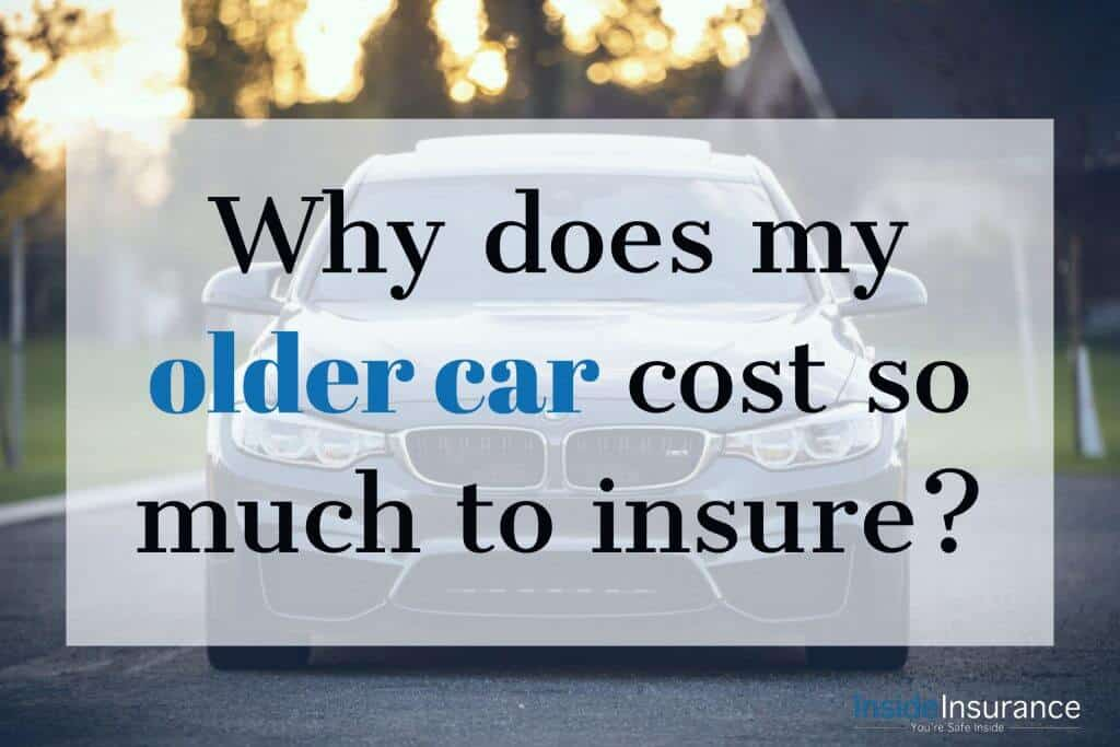 why does my older car cost so much to insure inside insurance south jordan branch. Black Bedroom Furniture Sets. Home Design Ideas