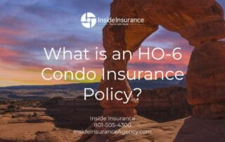 Utah Condo Insurance - What is an HO-6 Condo Insurance Policy